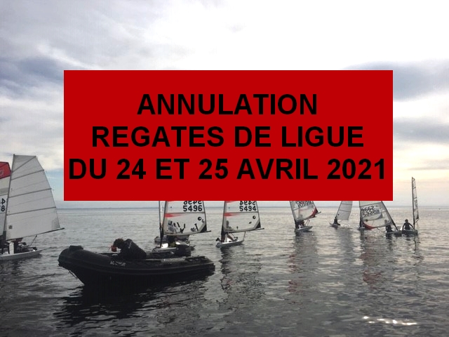 Annulation des régates de Ligue des 24 et 25 avril 2021