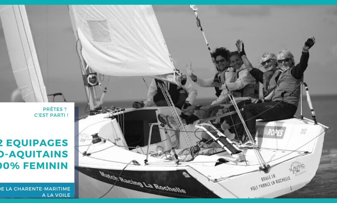 2 équipages Néo-Aquitains 100% féminin pour le Tour de la Charente-Maritime à la Voile