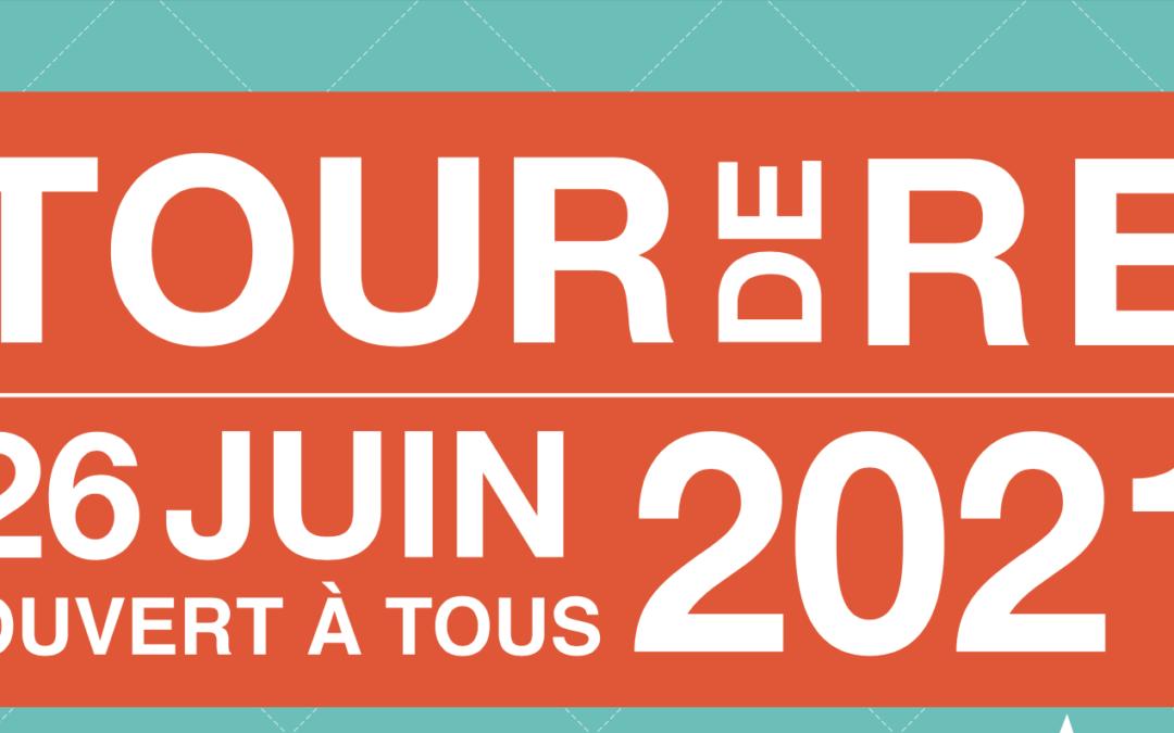 Tour de Ré 2021 du 25 au 27 Juin 2021